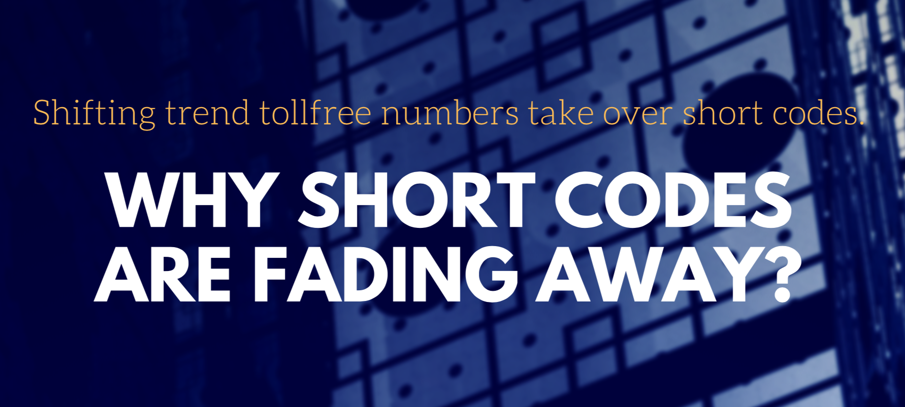 TOLLFREE taking over SHORT CODES