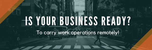 Is your business ready to work remotely?