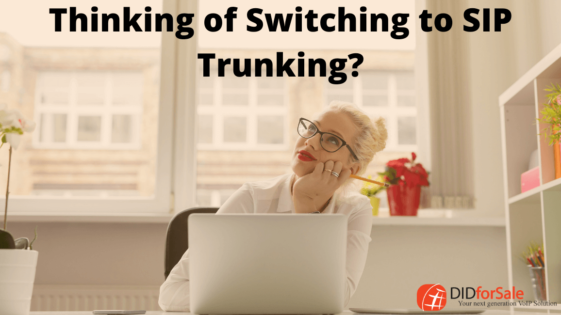 Thinking of Switching to SIP Trunking_